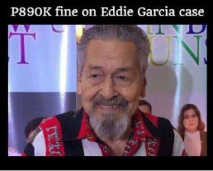 Pinoy GMA Network seeks reversal of P890K fine on Eddie Garcia case