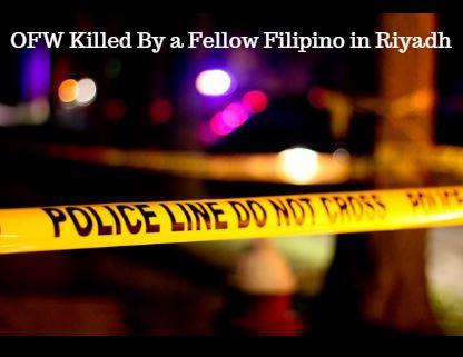 OFW Killed By a Fellow Filipino in Riyadh