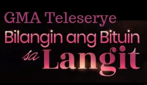 Bilangin-Ang-Bituin-Sa-Langit-Teleserye