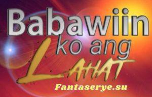 Babawiin Ko ang Lahat GMA Teleserye
