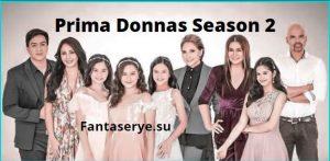 Prima Donnas Season 2