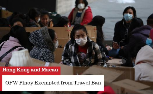 OFW Pinoy Exempted from Travel Ban To Hong Kong and Macau