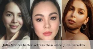 Julia Montes better actress than niece Julia Barretto