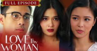 Love Thy Woman July 3 2020 Pinoy HD Full Episode