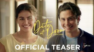 Watch Dito at Doon Official Teaser