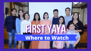 Where to watch GMA First Yaya