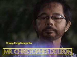 Christopher de Leon Huwag Kang Mangamba